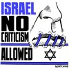 Israel no criticism allowed
